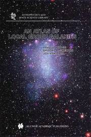 An Atlas of Local Group Galaxies by Paul W Hodge