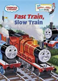Fast Train, Slow Train by W. Awdry