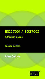 ISO27001/ISO27002 by Alan Calder