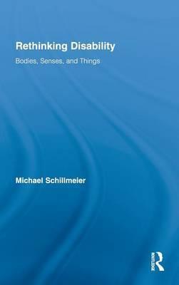 Rethinking Disability by Michael Schillmeier