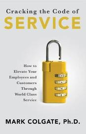Cracking the Code of Service by Mark Colgate