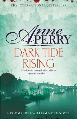 Dark Tide Rising (William Monk Mystery, Book 24) by Anne Perry image