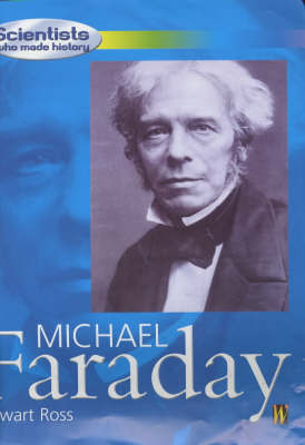 Michael Faraday by Stewart Ross