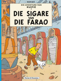 Die Sigare Van Die Farao (The Adventures of Tintin #4 - Afrikaans) by Herge image
