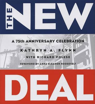 The New Deal by Kathryn A. Flynn