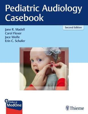 Pediatric Audiology Casebook by Jane R. Madell image