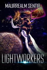 Lightworkers by Maurrealm Sentir image