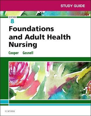 Study Guide for Foundations and Adult Health Nursing by Kim Cooper image