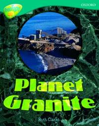 Oxford Reading Tree: Level 16: TreeTops Non-Fiction: Planet Granite by Ruth Clarke image