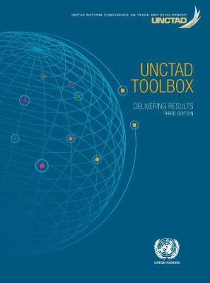 UNCTAD Toolbox: Delivering Results by United Nations Publications