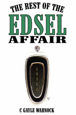 The Rest of the Edsel Affair by C Gayle Warnock image