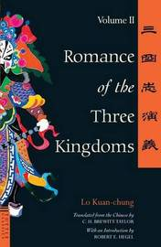 Romance of the Three Kingdoms Volume 2: Volume 2 by Lo Kuan-Chung
