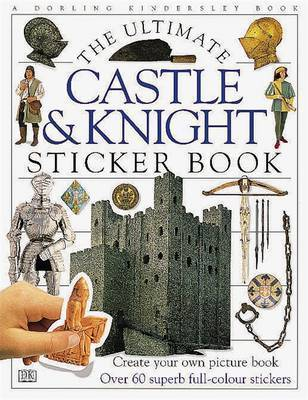Castle & Knight Ultimate Sticker Book by DK