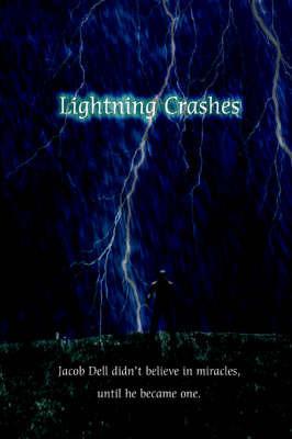Lightning Crashes by Dwayne Nelson