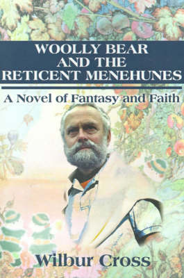 Woolly Bear and the Reticent Menehunes by Wilbur Cross