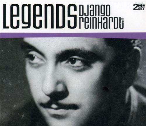 Legends: Django Reinhardt by Django Reinhardt