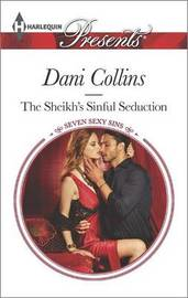 The Sheikh's Sinful Seduction by Dani Collins
