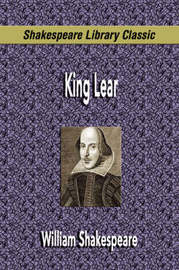 King Lear (Shakespeare Library Classic) by William Shakespeare image