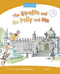 Level 3: The Giraffe and the Pelly and Me by Kathryn Harper