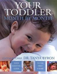 Your Toddler Month by Month by Tanya Byron image