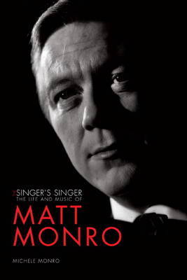 Matt Monro by Michele Monro