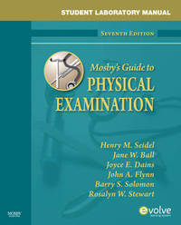 Student Laboratory Manual for Mosby's Guide to Physical Examination by Henry M Seidel image