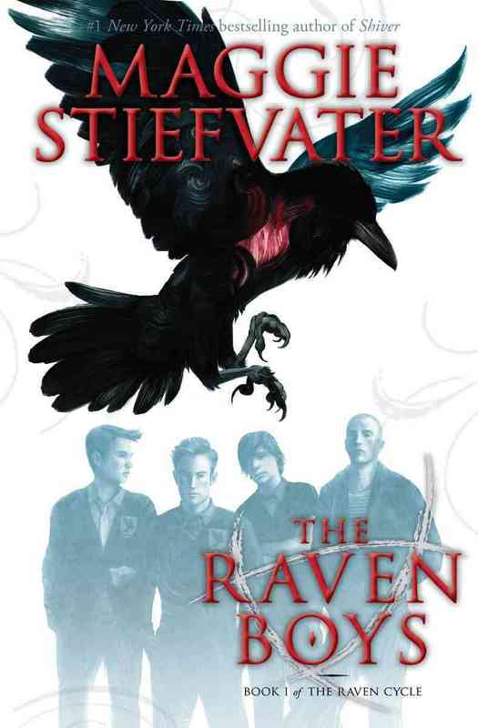 The Raven Cycle #1: The Raven Boys by Maggie Stiefvater