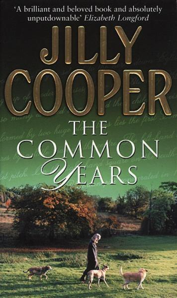 The Common Years by Jilly Cooper image