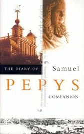 The Diary of Samuel Pepys: v. 10 by Samuel Pepys