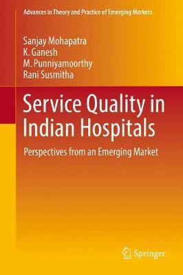 Service Quality in Indian Hospitals by Sanjay Mohapatra image