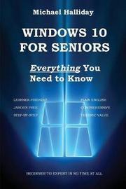 Windows 10 for Seniors by Michael Halliday