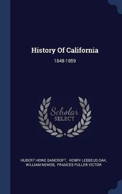 History of California by Hubert Howe Bancroft image