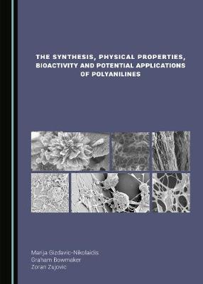 The Synthesis, Physical Properties, Bioactivity and Potential Applications of Polyanilines image