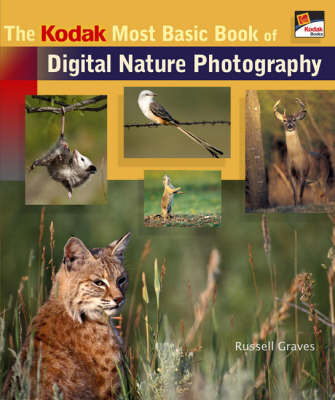 The Kodak Most Basic Book of Digital Nature Photography by Russell Graves image