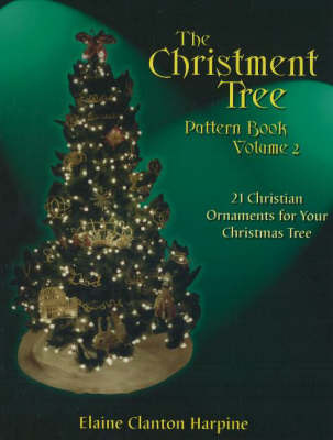 Christment Tree Pattern Book: Volume 2 by Elaine Clanton Harpine image