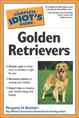 The Complete Idiot's Guide to Golden Retrievers by Margaret H Bonham image