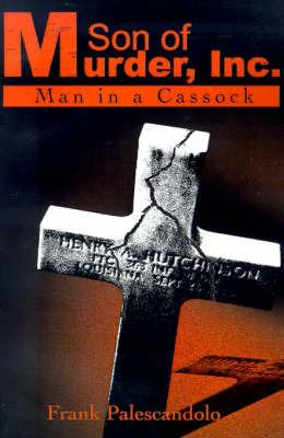 Son of Murder, Inc.: Man in a Cassock by Frank Palescandolo