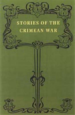 Stories of the Crimean War by W.J. Tait
