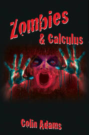 Zombies and Calculus by Colin Adams