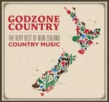 Godzone Country – The Very Best Of New Zealand Country Music by Various Artists