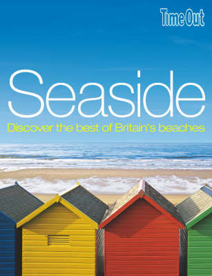 Seaside by Time Out Guides Ltd