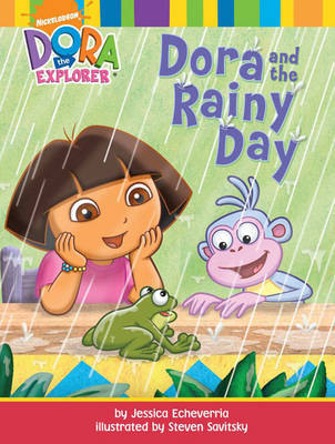 Dora and the Rainy Day by Nickelodeon