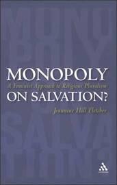 Monopoly on Salvation by Jeannine Hill Fletcher image