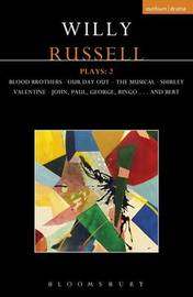 Willy Russell Plays: 2 by Willy Russell