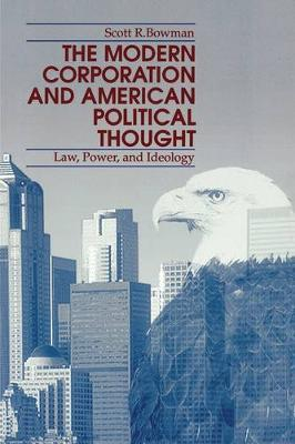 The Modern Corporation and American Political Thought by Scott R. Bowman image