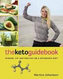 The Keto Guidebook by Martina Johansson
