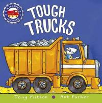 Tough Trucks by Tony Mitton image