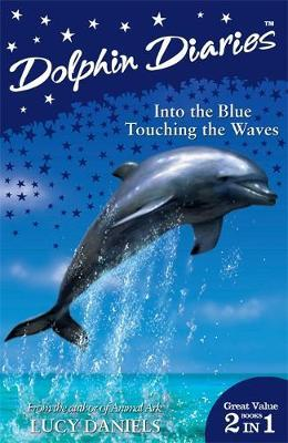 Into the Blue and Touching the Waves by Lucy Daniels