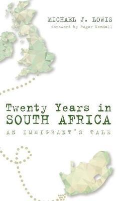 Twenty Years in South Africa by Michael J. Lowis image
