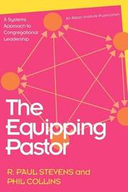 The Equipping Pastor by R.Paul Stevens